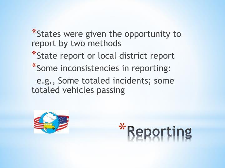 States were given the opportunity to report by two methods