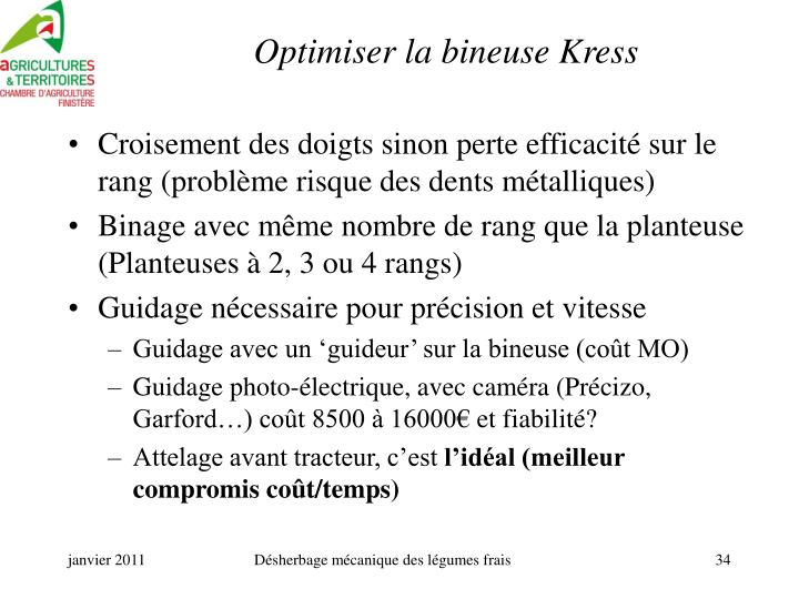 Optimiser la bineuse Kress