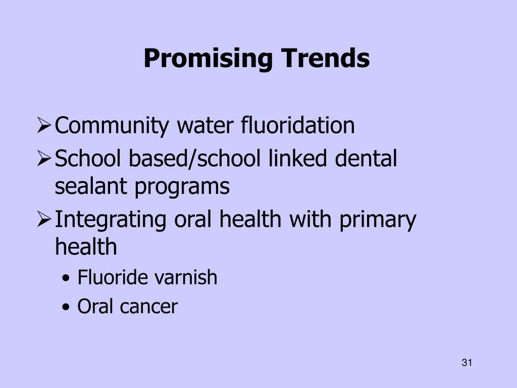 Promising Trends
