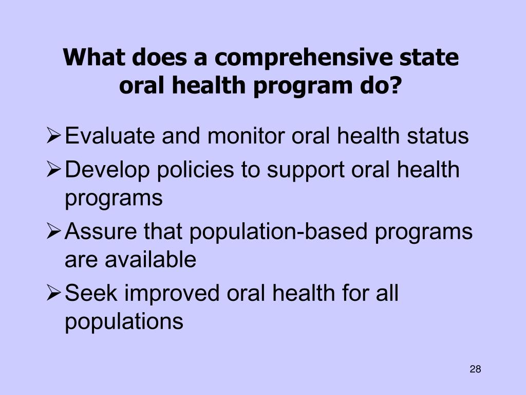 What does a comprehensive state oral health program do?
