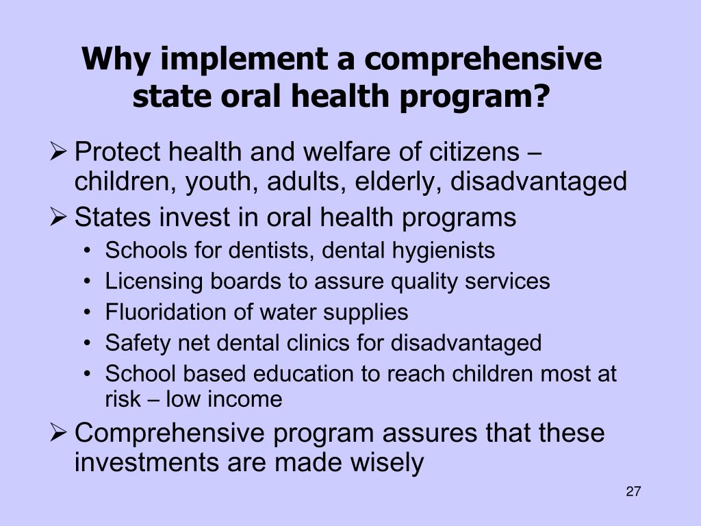 Why implement a comprehensive state oral health program?