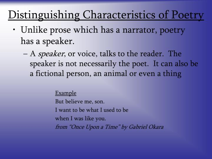 Distinguishing characteristics of poetry