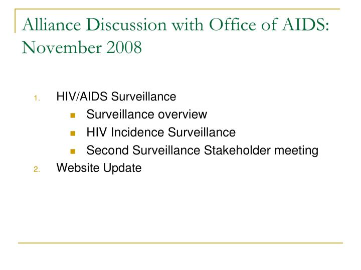 Alliance discussion with office of aids november 2008