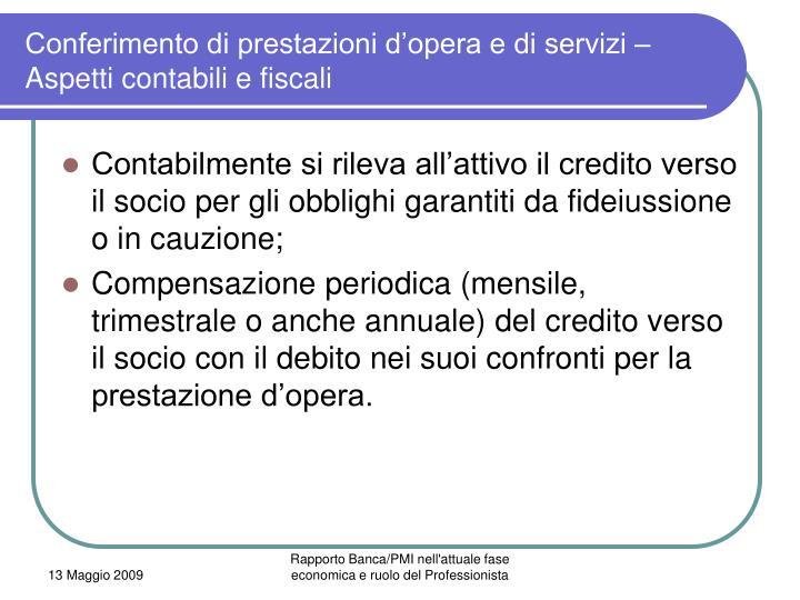 Conferimento di prestazioni d'opera e di servizi – Aspetti contabili e fiscali