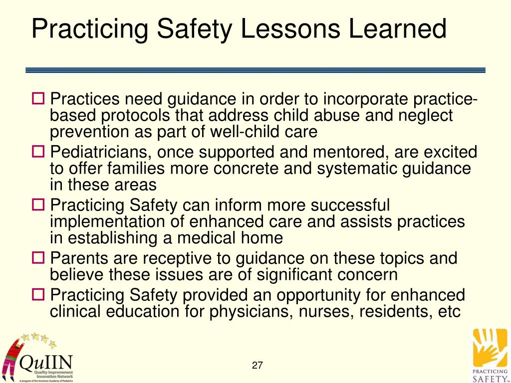 Practicing Safety Lessons Learned