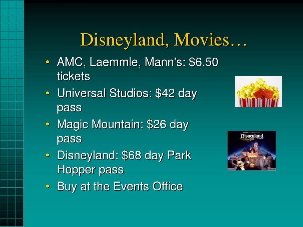 Disneyland, Movies…