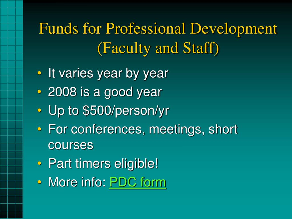 Funds for Professional Development (Faculty and Staff)