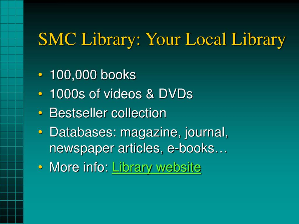 SMC Library: Your Local Library
