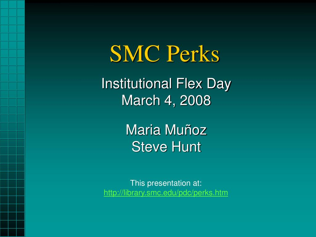 SMC Perks