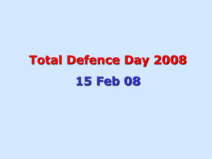 Total Defence Day 2008