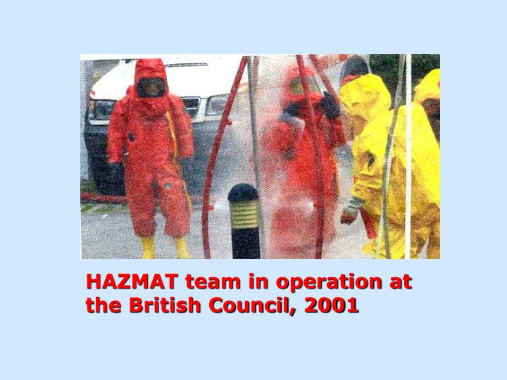 HAZMAT team in operation at the British Council, 2001