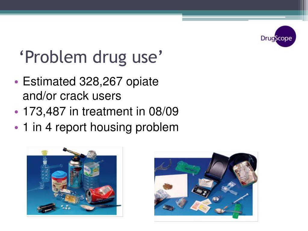 'Problem drug use'