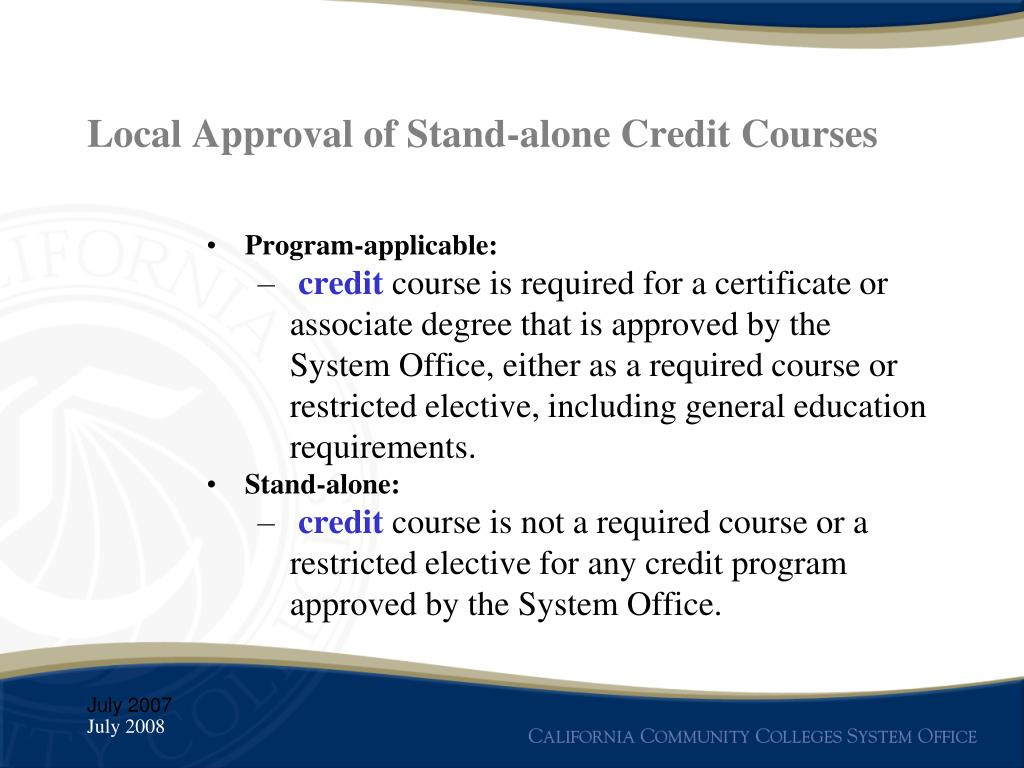 Local Approval of Stand-alone Credit Courses
