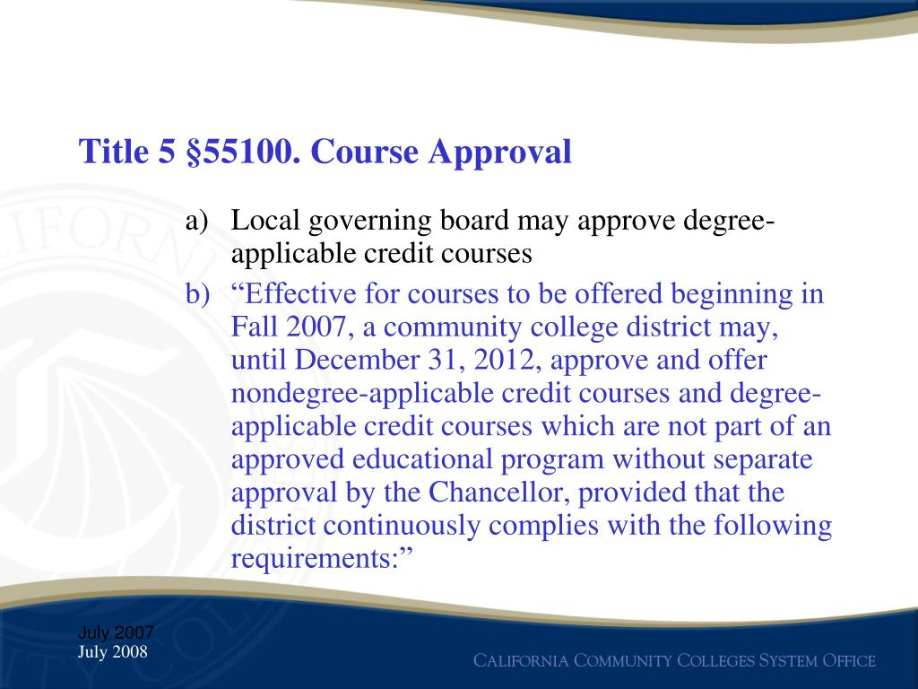Title 5 §55100. Course Approval