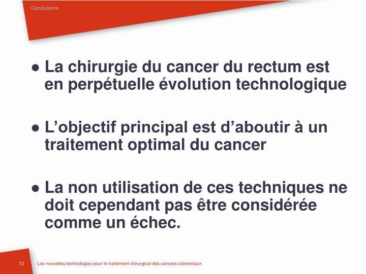 La chirurgie du cancer du rectum est en perpétuelle évolution technologique
