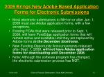 2009 brings new adobe based application forms for electronic submissions