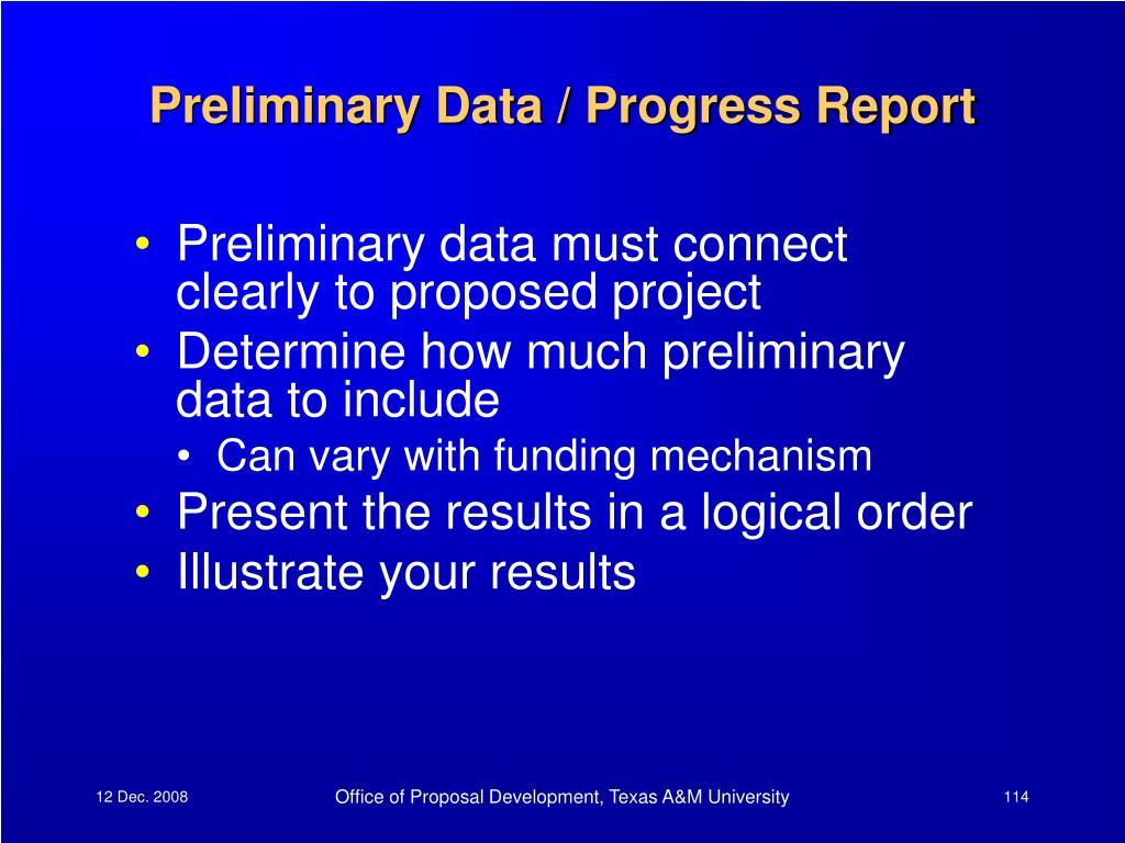 Preliminary Data / Progress Report