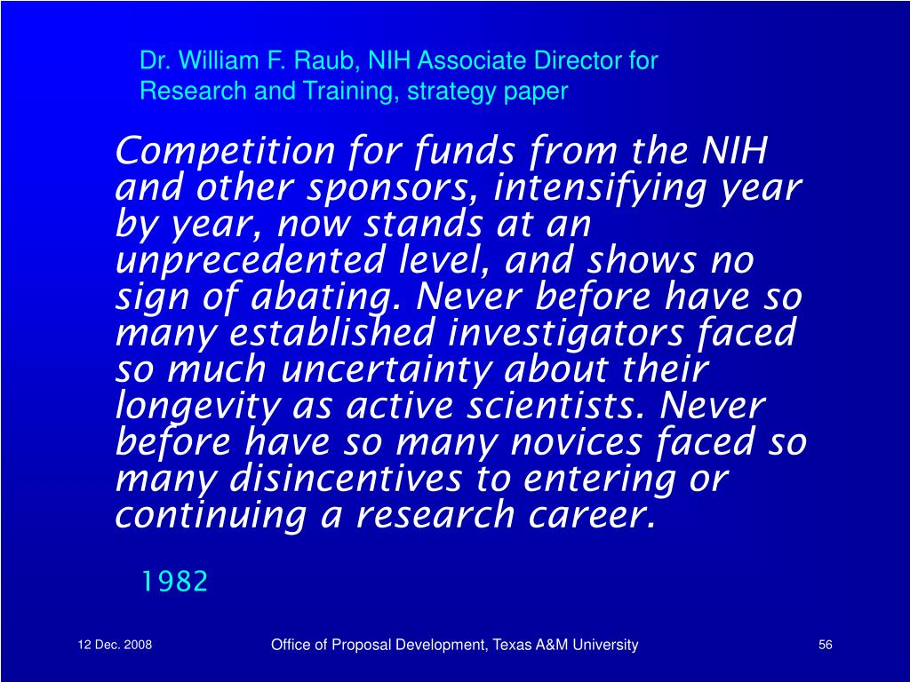 Dr. William F. Raub, NIH Associate Director for Research and Training, strategy paper