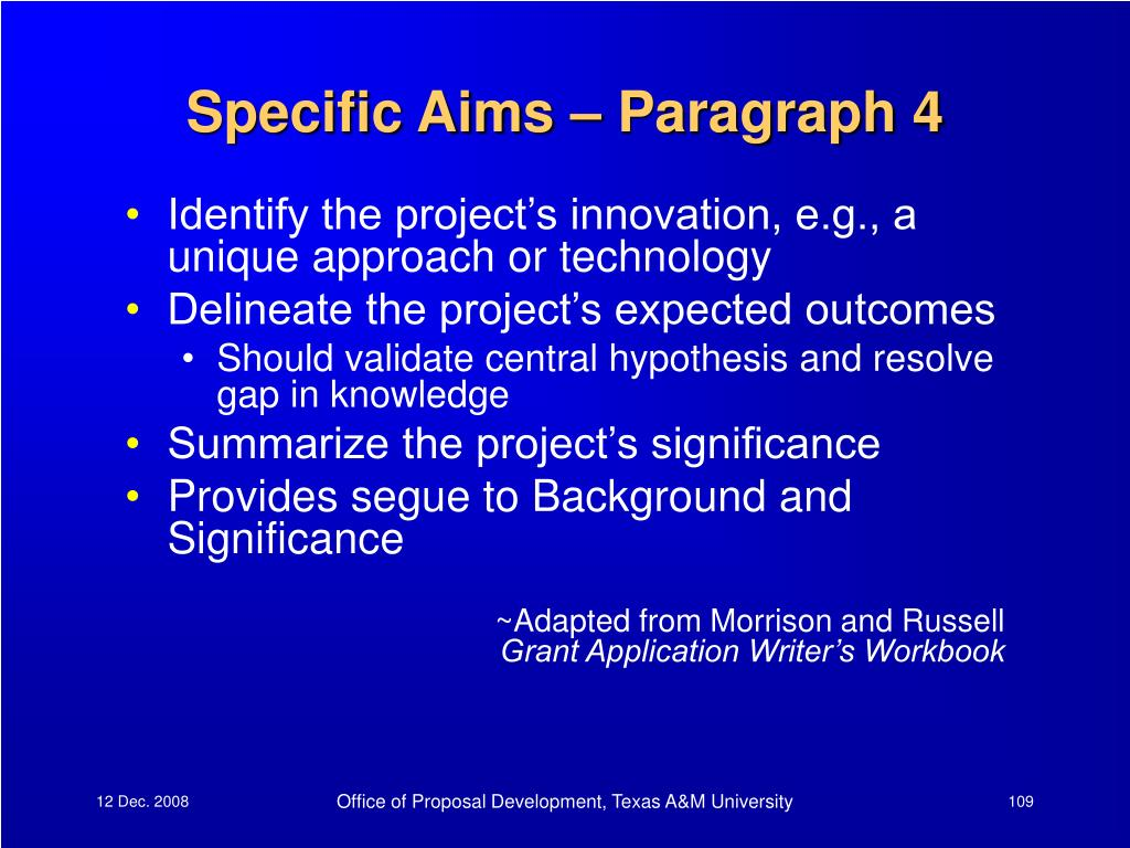 Specific Aims – Paragraph 4