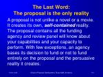 the last word the proposal is the only reality