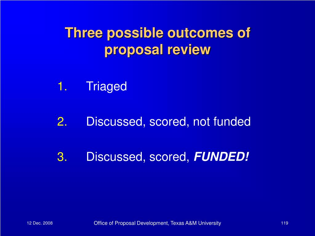 Three possible outcomes of proposal review