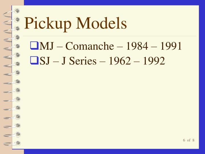 Pickup Models