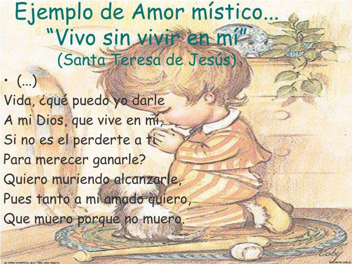 Ejemplo de Amor místico...