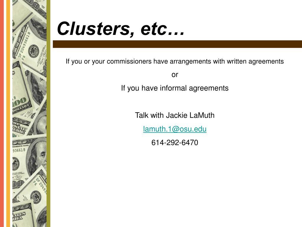 Clusters, etc…