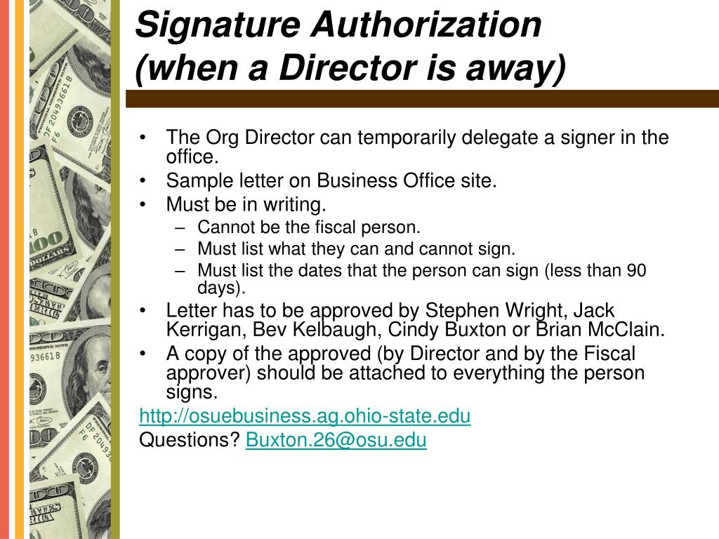 The Org Director can temporarily delegate a signer in the office.