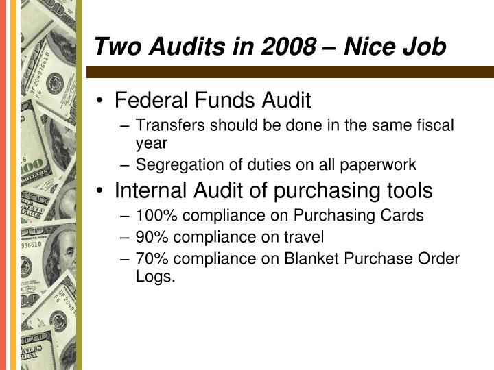 Two audits in 2008 nice job l.jpg