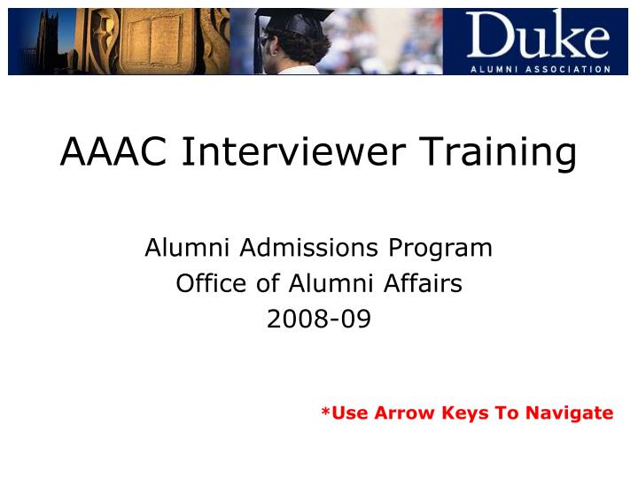 Aaac interviewer training l.jpg