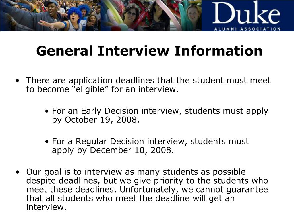 General Interview Information