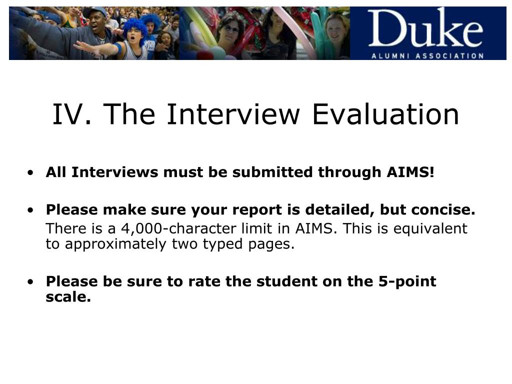 IV. The Interview Evaluation