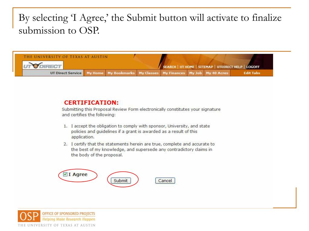 By selecting I Agree, the Submit button will activate to finalize submission to OSP.