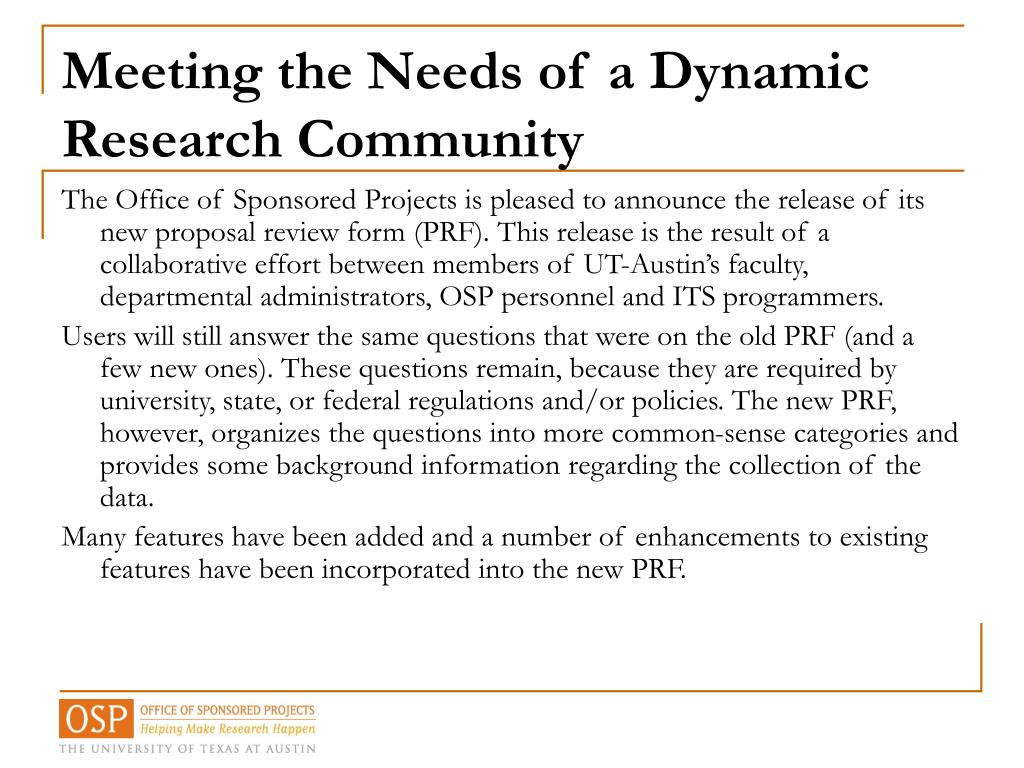 Meeting the Needs of a Dynamic Research Community