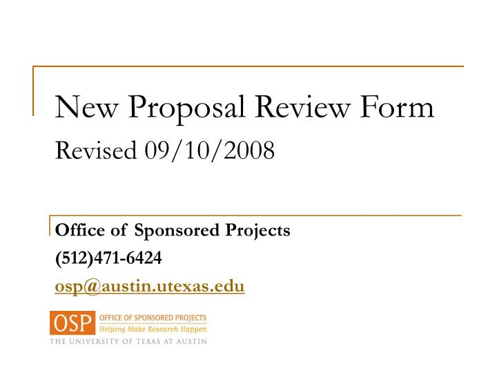 New proposal review form revised 09 10 2008