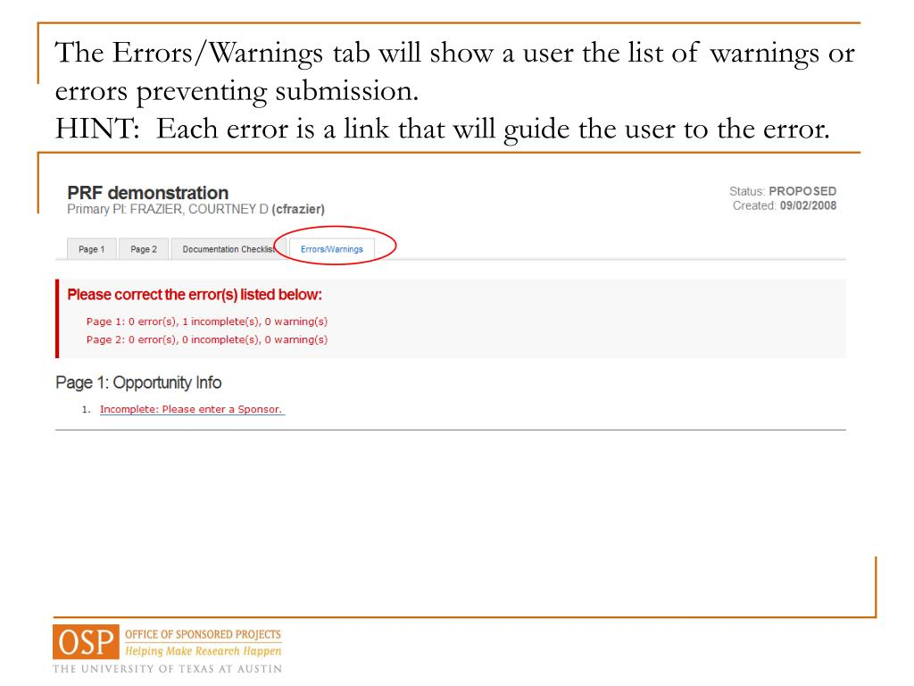 The Errors/Warnings tab will show a user the list of warnings or errors preventing submission.
