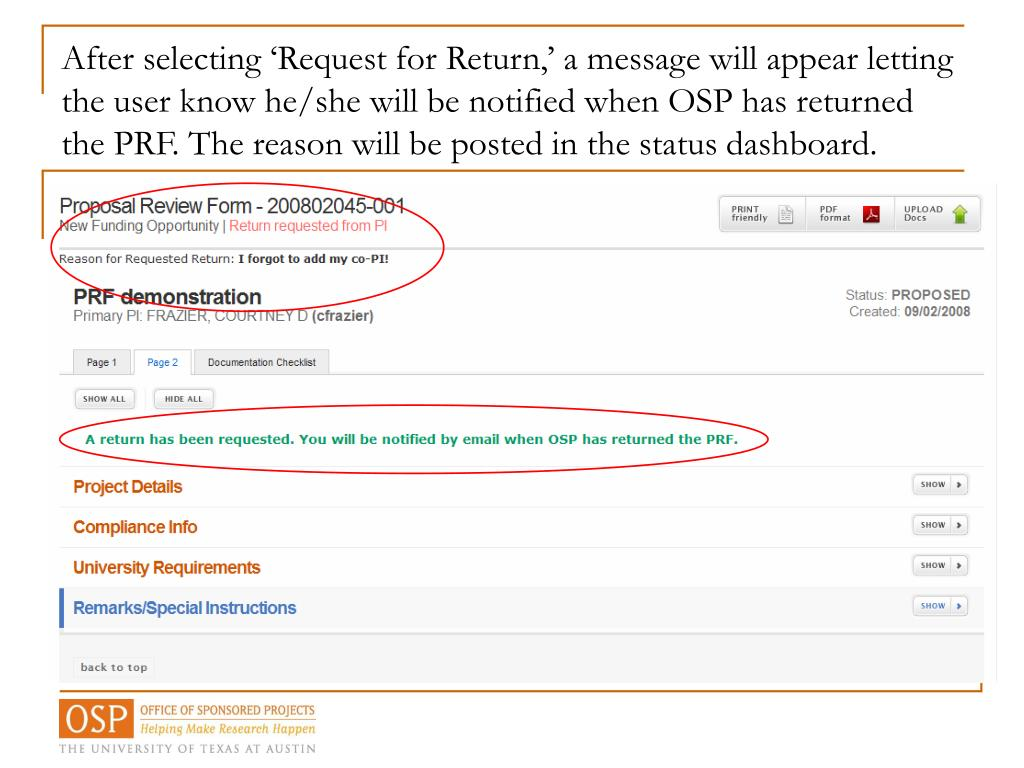 After selecting 'Request for Return,' a message will appear letting the user know he/she will be notified when OSP has returned the PRF. The reason will be posted in the status dashboard.