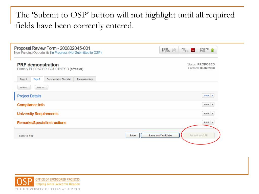 The 'Submit to OSP' button will not highlight until all required fields have been correctly entered.