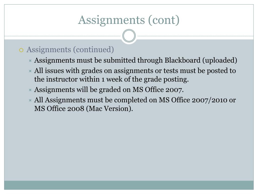Assignments (cont)