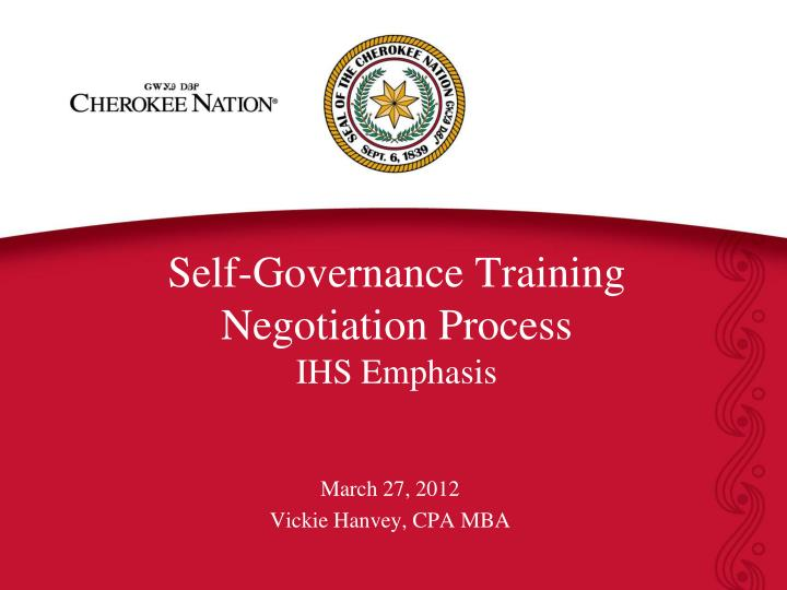 self governance training negotiation process ihs emphasis