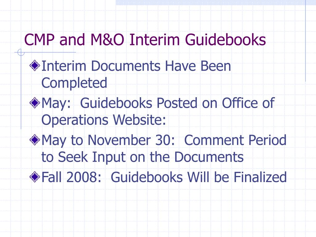 CMP and M&O Interim Guidebooks