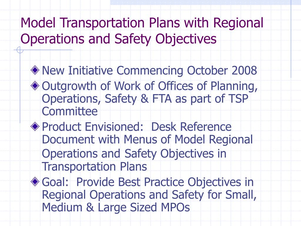Model Transportation Plans with Regional Operations and Safety Objectives