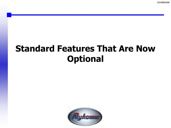 Standard Features That Are Now Optional