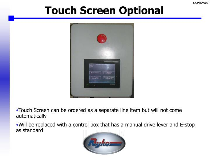 Touch Screen Optional