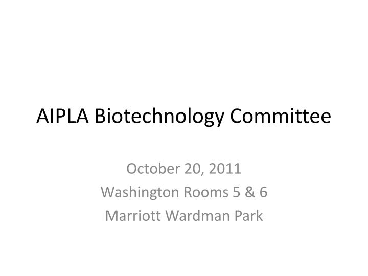 Aipla biotechnology committee
