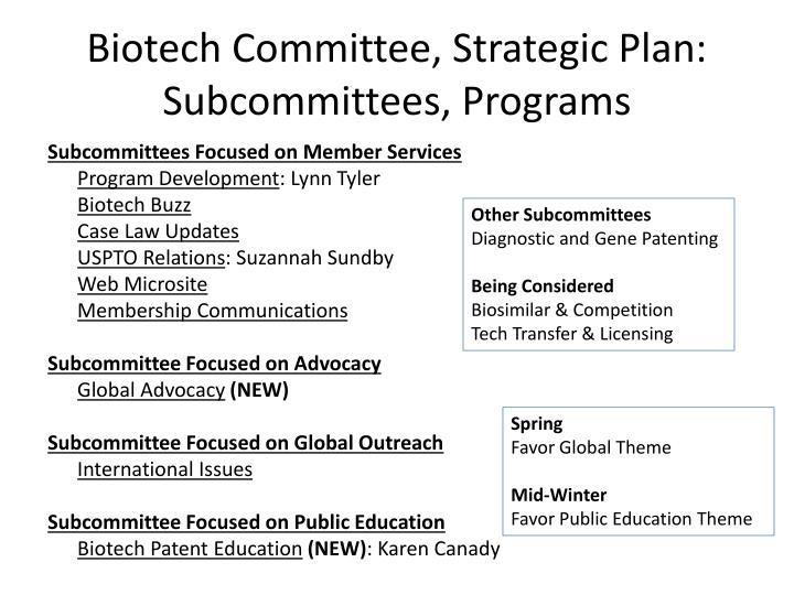 Biotech Committee, Strategic Plan: Subcommittees, Programs