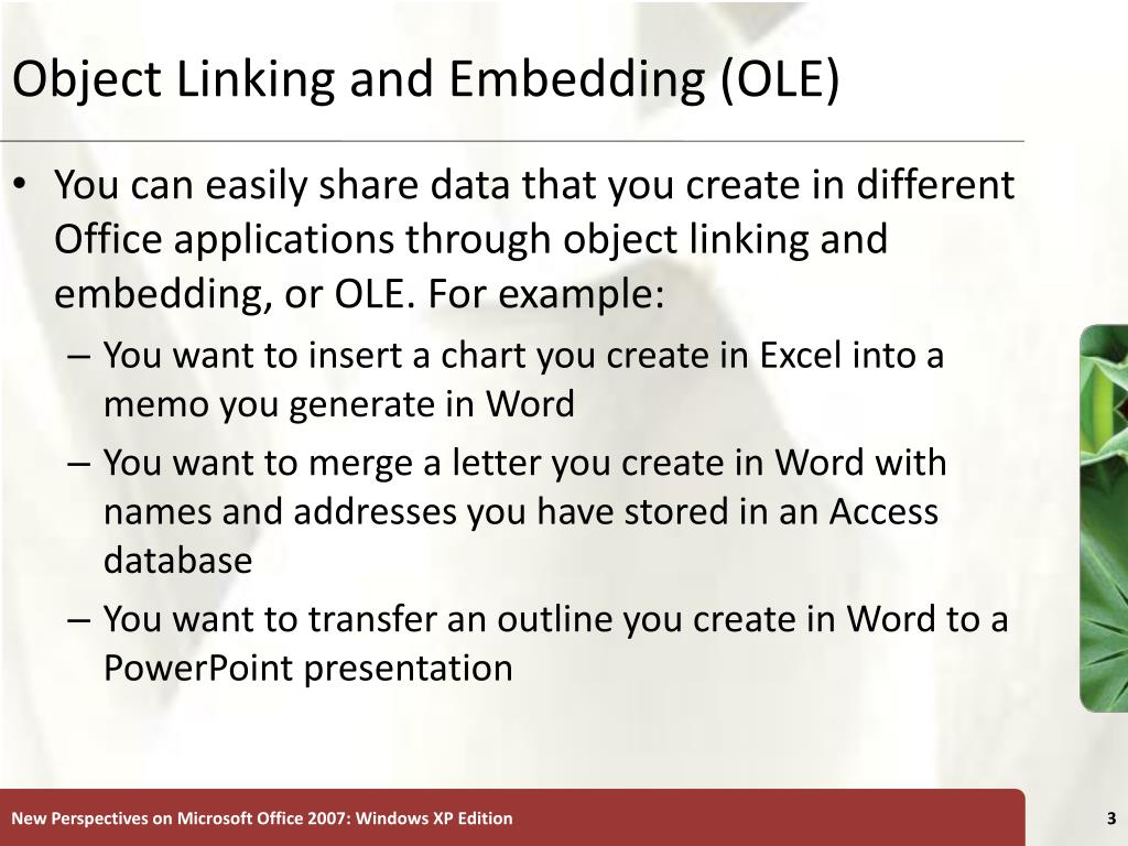 Object Linking and Embedding (OLE)