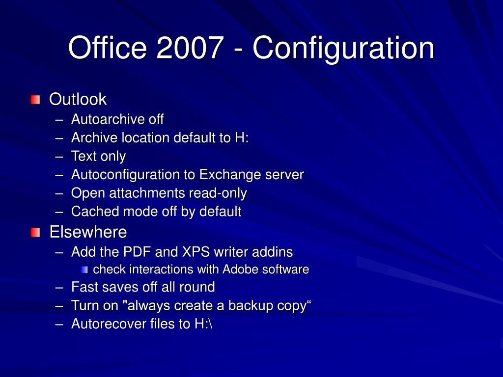 Office 2007 - Configuration