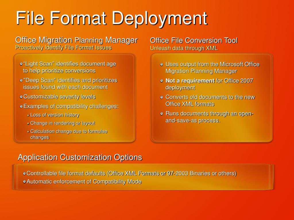 File Format Deployment